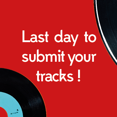 LAST DAY to submit your tracks to the listening session !